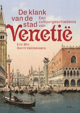 Venetie_Boeken_de klank_van_de_stad_venetie_Eric_Min_Gerrit_Valckenaers